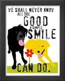 The Good a Simple Smile Can Do Prints by Ginger Oliphant