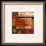 Words to Live By: Believe Prints by Debbie DeWitt