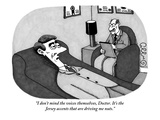 """I don't mind the voices themselves, Doctor. It's the Jersey accents that …"" - New Yorker Cartoon Premium Giclee Print by J.C. Duffy"