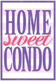 Home Sweet Condo Retro Print