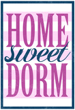 Home Sweet Dorm Retro Posters