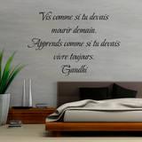 Vis comme si tu devais mourir demain - Apprends comme si tu devais vivre toujours Wall Decal by  Gandhi