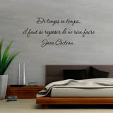 De temps en temps il faut se reposer de ne rien faire Wall Decal by Jean Cocteau