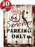 Route 66 Survivors Parking Only Tin Sign