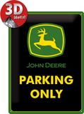 John Deere Parking Only Blikskilt