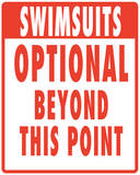 Swimsuits Optional Tin Sign