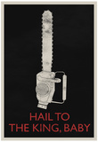 Hail To The King, Baby Retro Poster