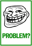 Problem Rage Comic Meme Poster Prints