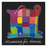 Running for Dinner Print