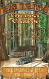 Big Trees Cabin Lodge Vintage Wood Sign