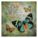 Butterfly Faith Prints by Carole Stevens