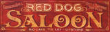 Red Dog Saloon Vintage Wood Sign