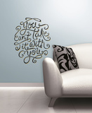 55 High - You Can't Take It With You Peel & Stick Giant Wall Decals Wall Decal