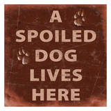 Spoiled Dog Print by Carole Stevens
