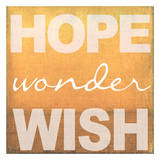Hope Wonder Wish Orange Prints by Taylor Greene
