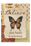 Believe Posters by Taylor Greene