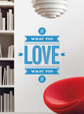 55 High - Do What You Love Peel & Stick Giant Wall Decals Wall Decal
