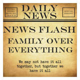 News Flash - Family Over Everything Poster by Taylor Greene