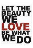 Let The Beauty With Red Poster by Taylor Greene