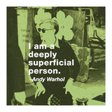 I Am a Deeply Superficial Person (Color Square) Giclee Print by Billy Name