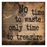 No Time 2 waste Plakaty autor Joseph Charity