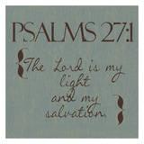 Psalms 27-1 Prints by Taylor Greene
