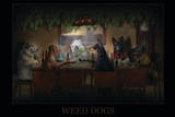 Weed Dogs - Pot Marijuana Print