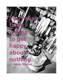 You Have to Be Willing to Get Happy About Nothing Giclée-trykk av Billy Name
