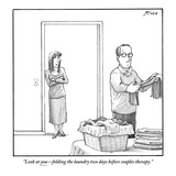 """Look at you—folding the laundry two days before couples therapy."" - New Yorker Cartoon Regular Giclee Print af Harry Bliss"