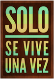 Solo Se Vive Una Vez - YOLO Photo