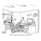 """With your idea and my nothing, we could be rich."" - New Yorker Cartoon Premium Giclee Print by Robert Leighton"