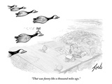 """That was funny like a thousand miles ago."" - New Yorker Cartoon Premium Giclee Print by Tom Toro"