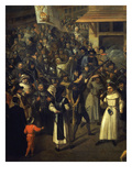 Procession of La Ligue (Anti Royalist Catholic Group in France, 1590s) Giclee Print by Francois Bunel the Younger