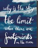 Why Is The Sky The Limit Stretched Canvas Print