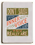 Inner Voice (green) Wood Sign