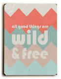 Wild & Free Wood Sign