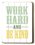 Work Hard and be kind Cartel de madera