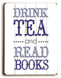Drink Tea-Blue Wood Sign