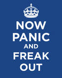 Now Panic and Freak Out Poster Card Pôsteres
