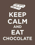 Keep Calm and Eat Chocolate Poster Card Posters