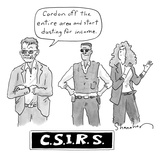 Three investigators/IRS - two men, one woman - and title that says &quot;CSIRS&quot; - New Yorker Cartoon Premium Giclee Print by Danny Shanahan