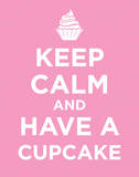 Keep Calm and Have a Cupcake Poster Card Print