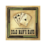 Dead Man's Hand Giclee Print by Jocelyne Anderson-Tapp