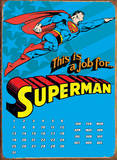Superman This Is The Job Calendar Plaque en métal