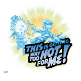 Marvel Super Hero Squad Badge: This is Getting Way Too Hot for Me! Iceman Riding Prints