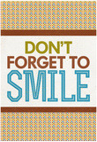 Don't Forget To Smile Photo