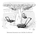 """Autonomous lawnmowers were a bad idea. I see that now."" - New Yorker Cartoon Premium Giclee Print by Farley Katz"