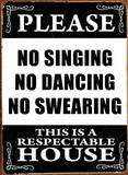 No Singing Tin Sign