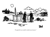 """I'm glad this case could be settled out of context."" - New Yorker Cartoon Premium Giclee Print by Drew Dernavich"