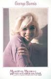 Marilyn Monroe- Always Yours Reproductions pour les collectionneurs par George Barris